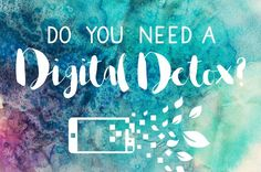 8 Signs You Need a Digital Detox