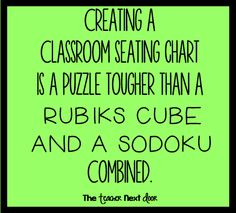 It's so hard to figure out seating charts! Find more teacher humor and… Teacher Humour, Teaching Humor, Teacher Stuff, Classroom Humor, Classroom Quotes, Best Teacher Quotes, Teacher Sayings, Teachers Be Like, Teacher Problems