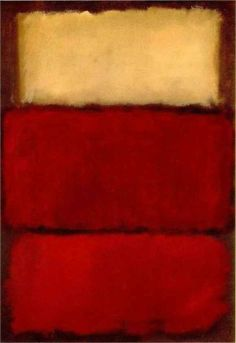 I am such a fan of this artist. Mark Rothko, Red. (One of my favorites.  His colors seem to vibrate on the canvas. E)