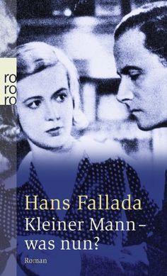 Hans Fallada, Kleiner Mann - was nun? |