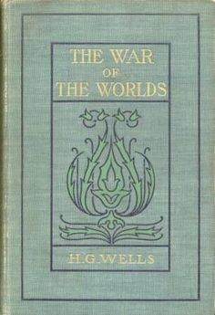 The War of the Worlds by H.G. Wells.  Published by Harper & Brothers in New York, 1898.