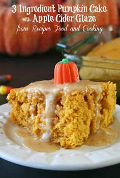 3 Ingredient Pumpkin Cake is easy to make and so delicious when topped with our apple cider glaze. - Recipes, Food and Cooking