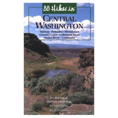 Still my favorite book for crisp fall hikes. 55 Hikes in Central Washington by Spring / Manning
