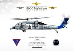 """UNITED STATES NAVYHELICOPTER SEA COMBAT SQUADRON FIVE (HSC-5) """"Nightdippers"""" Naval Station Norfolk, VirginiaCarrier Air Wing SEVEN (CVW 7)USS HARRY S. TRUMAN (CVN 75)"""