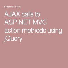 AJAX calls to ASP.NET MVC action methods using jQuery