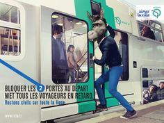 "Part of an ad campaign in Paris' Metro to encourage proper etiquette by riders. This ones reads, ""Block the doors, and you make everyone late."""