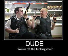 Nick and Danny, Hot Fuzz Dnd Funny, Funny Shit, Hilarious, Vanellope Von Schweetz, Simon Pegg, Demotivational Posters, Nerd Humor, Gaming Memes, Pen And Paper