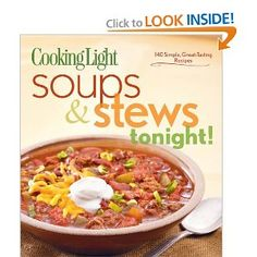 Cooking Light Soups & Stews tonight