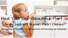 Heal Yourself Beautiful Human Petri Dishes