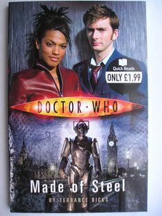 """Il romanzo breve """"Made of Steel"""" di Terrance Dicks è stato pubblicato per la prima volta nel 2007. È inedito in Italia. Copertina della BBC. Clicca per leggere una recensione di questo romanzo breve!"""