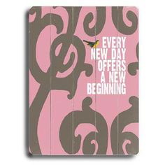 Every New Day by Artist Lisa Weedn Wood Sign