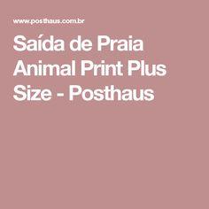 Saída de Praia Animal Print Plus Size - Posthaus