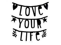 #Wordbanner #tip: #Love your #Life - Buy it at www.vanmariel.nl - € 11,95
