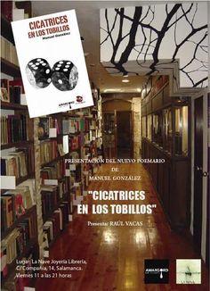 """PRESENTACIÓN DEL POEMARIO""""CICATRICES EN LOS TOBILLOS"""" de MANUEL GONZÁLEZ,Viernes11 a las 21 en La Nave.ENTRADA LIBRE ➡ www.uniliber.com"""