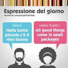 English / Italian idiom: All good things come in small packages