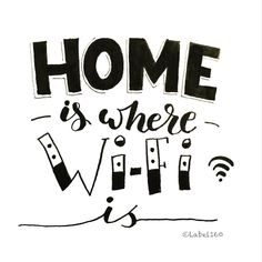 Home is. where WiFi is. Home quotes. Handwritten Quotes, Hand Lettering Quotes, Brush Lettering, Doodle Quotes, Art Quotes, Inspirational Quotes, Calligraphy Doodles, Calligraphy Quotes, Plakat Design