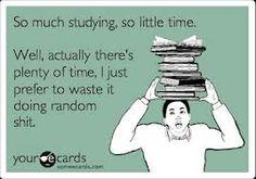 haha ohhhh studying