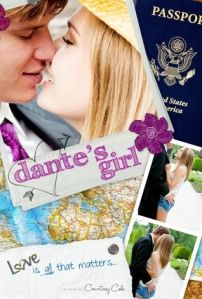 REVIEW by Ginny: Dante's Girl (The Paradise Diaries, #1) by Courtney Cole (@courtwritesYA , @puretextuality )