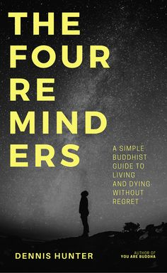 the four reminders by dennis hunter