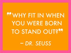 From the great Dr. Seuss.