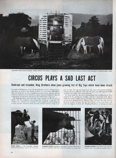 Circus Last Act photostory in the July 16, 1956 issue of Life magazine. The end of the road. Click on image to enlarge to read the story.