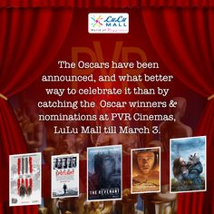 The Oscars have been announced, and what better way to celebrate it than by catching the  winners & nominations at  Cinemas, LuLu Mall till March Pvr Cinemas, The Revenant, March 3rd, Oscar Winners, Oscars, Mall, Celebrities, Movies, Celebs