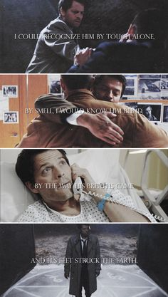 Dean + Castiel: I would know him in death, at the end of the world. #spn #destiel