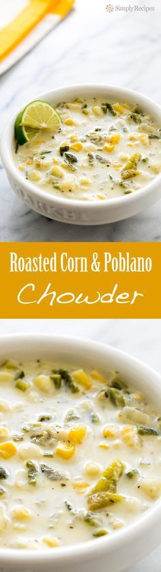Roasted Poblano Corn Chowder ~ Rich corn chowder with roasted poblanos, fresh corn, potatoes, onions, stock, and cream. ~ SimplyRecipes.com