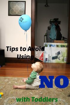 """Saying """"no"""" to a toddler can get repetitive and eventually become ineffective, here I've shared a list of ways to avoid using no."""