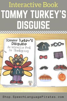Tommy Turkey's Disguise: An Interactive Book for Thanksgiving for speech therapy dress the turkey in a disguise