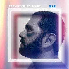 Blue, a song by Francesco Calderoni on Spotify Original Song, Songs, The Originals, Blue
