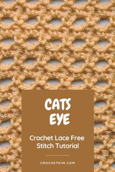 Cat's Eye Lace Crochet Stitch. Perfect for a Throw, Afghan, Market Bag, Scarf, Shawl and more #free #crochet #stitch #tutorial #crochetkim #catseyelace Different Crochet Stitches, Tunisian Crochet Stitches, Crochet Stitches Patterns, Stitch Patterns, Knitting Patterns, Crochet Hook Sizes, Card Patterns, Market Bag, Diy Crochet