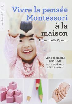 Buy or Rent Vivre la pensée Montessori à la maison as an eTextbook and get instant access. With VitalSource, you can save up to compared to print. Montessori Activities, Toddler Activities, Education Positive, Be My Baby, Baby Essentials, Children, Kids, Parents, Communication