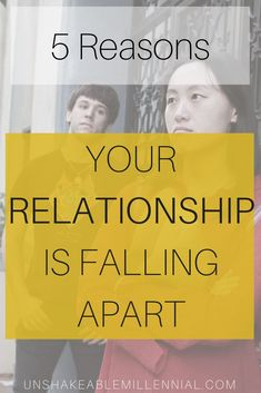 Why Your #relationships are Falling Apart  #unshakeablemillennial #relationshipgoals #relationshipadvice #relationshiptips