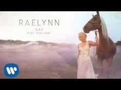 RaeLynn ft. Dan + Shay - Say (Official Audio) - YouTube