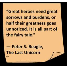 ♥ Peter S Beagle ♥ ~ #Quote #Author #Heroes