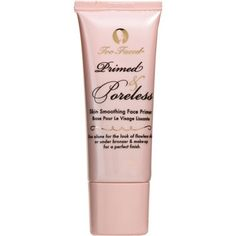 Two Faced Prime & Poreless Primer $30. Another AMAZING primer! Hides pores and lines and feels incredible on the skin! It's a toss up between this and Urban Decays primer as to which is my favorite. This one is skin tone Urban's is white and brightens up under the eyes as well