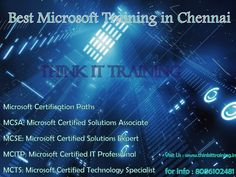 https://flic.kr/p/wBvqUa   Microsoft Training in  Chennai   Take in Microsoft Technologies from our Experts in IT industry. We are the best suppliers of any Microsoft Training in Chennai with incredible syllabus. By position, course syllabus and practicals we are the best Microsoft Training suppliers in Chennai.  For info : www.thinkittraining.in/mcitp-mcsa-mcse