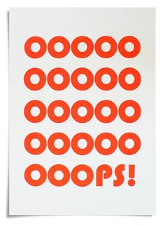 {OOOPS Screenprint} ConiLab - I can relate to this word.