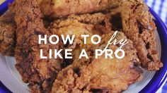 Learn to Cook: How to Fry Like a Pro * Americas test kitchen video how to fry chicken