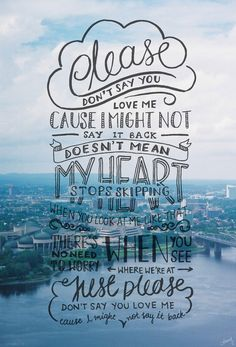 Song lyrics from Gabrielle Aplin's 'Please Don't Say You Love Me'  By Caroline Teng