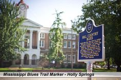 Mississippi Blues Trail Marker- Holly Springs, MS