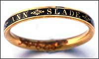 This simple gold and black enamel ring is a circa 1767 English mourning ring that was likely commissioned to commemorate the life of Ann Slade, who died in West Pennard, Somerset, England at the age of 27 on 12 May 1767.