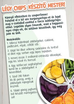 Szereted a chipset? Megmutatjuk az egészséges alternatívát, amit mindenki örömmel ropogtat. #chips #csipsz #cekla #repa #burgonya #zoldseg #zoldsegchips Healthy Diet Recipes, Veggie Recipes, Healthy Snacks, Vegetarian Recipes, Healthy Eating, Cooking Recipes, Health Lunches, Recipes From Heaven, Diy Food
