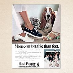 The ad may be vintage, but Hush Puppies is still committed to designing shoes that feel great from heel to toe, without compromising on style. From  cute flats and sandals to classic pumps for women, you're sure to find something to complete your favorite outfit.