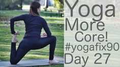 Day 27 of Lesley Fightmaster's Yoga Fix 90. This video will tone your core like nobody's business.