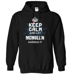 Keep Calm and Let MCMULLIN Handle It #name #beginM #holiday #gift #ideas #Popular #Everything #Videos #Shop #Animals #pets #Architecture #Art #Cars #motorcycles #Celebrities #DIY #crafts #Design #Education #Entertainment #Food #drink #Gardening #Geek #Hair #beauty #Health #fitness #History #Holidays #events #Home decor #Humor #Illustrations #posters #Kids #parenting #Men #Outdoors #Photography #Products #Quotes #Science #nature #Sports #Tattoos #Technology #Travel #Weddings #Women