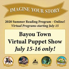 SUMMER READING PROGRAM UPDATE: Don't miss this special virtual program! Watch a puppet show from our conservation friends at Bayou Town. Only available July 15-16, so visit jhlibrary.readsquared.com or jhlibrary.org/2020srpevents on those days to watch. #SRP2020 #ImagineYourStory