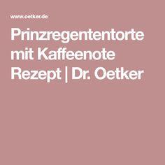 Prinzregententorte mit Kaffeenote Rezept | Dr. Oetker