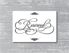 "Reserved Sign 5x7"" DIY Wedding Poster Printable... BLACK. $5.00, via Etsy."